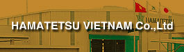 HAMATETSU VIETNAM Co.,Ltd
